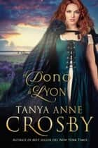 Il dono di Lyon ebook by Tanya Anne Crosby