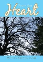 From the Heart ebook by Marilou Rennie