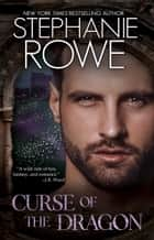 Curse of the Dragon (Immortally Sexy #2) ebook by Stephanie Rowe