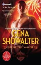 Lord of the Vampires 4-in-1: Lord of the Vampires\The Darkest Angel\The Amazon's Curse\The Darkest Prison ebook by Gena Showalter