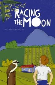 Racing the Moon ebook by Michelle Morgan
