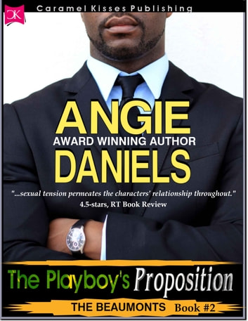 The Playboy's Proposition ebook by Angie Daniels