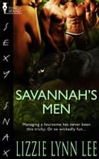 Savannah's Men ebook by Lizzie Lynn Lee