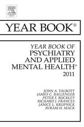 Year Book of Psychiatry and Applied Mental Health 2011 ebook by John Talbot