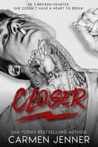 Closer - Taint, #2 ebook by Carmen Jenner