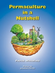 Permaculture in a Nutshell ebook by Patrick Whitefield