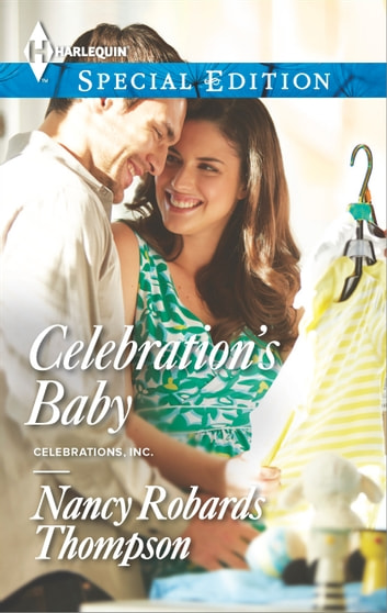 Celebration's Baby ebook by Nancy Robards Thompson