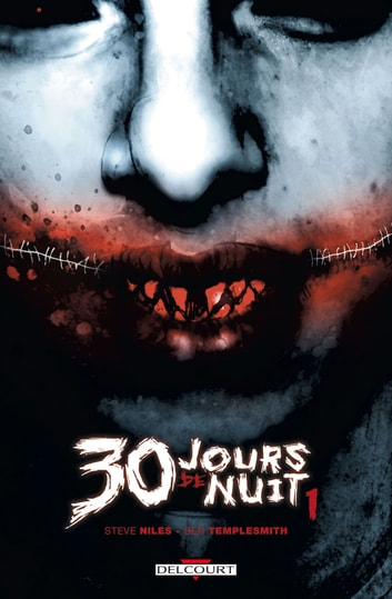 30 jours de nuit T01 ebook by Ben Templesmith,Steve Niles
