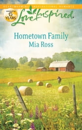 Hometown Family ebook by Mia Ross