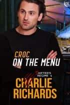 Croc on the Menu ebook by