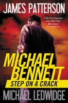 Step on a Crack ebook by James Patterson,Michael Ledwidge