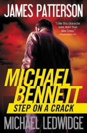 Step on a Crack e-bog by James Patterson, Michael Ledwidge