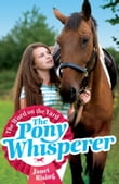 Pony Whisperer: 1: The Word on the Yard
