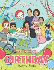 The Big Top Birthday ebook by Mary C. Bolduc