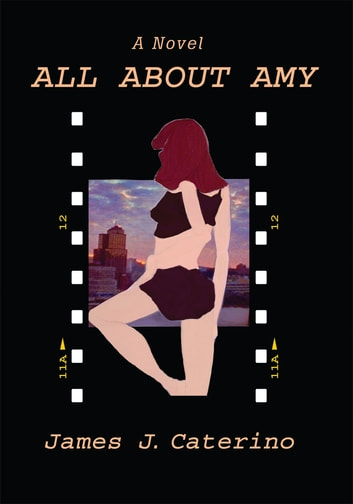 All About Amy ebook by James J. Caterino
