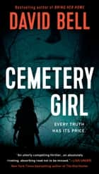 Cemetery Girl ebook by David Bell