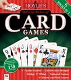 Hoyles Card Games ebook by Edmond Hoyle, Hinkler