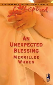 An Unexpected Blessing ebook by Merrillee Whren