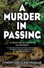 Murder In Passing, A - A Sam Blackman Mystery ebook by Mark De Castrique
