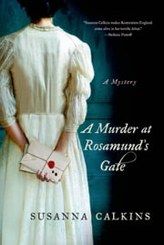 A Murder at Rosamund's Gate ebook by Susanna Calkins
