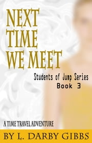 Next Time We Meet ebook by L. Darby Gibbs