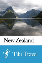 New Zealand Travel Guide - Tiki Travel ebook by Tiki Travel