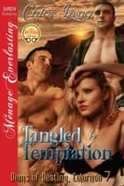 Tangled by Temptation ebook by Chloe Lang