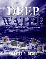 Deep Water ebook by Shakita R. Dixon