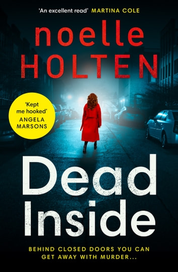 Dead Inside (Maggie Jamieson Crime Thriller, Book 1) ebook by Noelle Holten