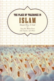 The Place of Tolerance in Islam ebook by Khaled Abou El Fadl