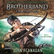 The Hunters - Brotherband Chronicles, Book 3 audiobook by John A. Flanagan
