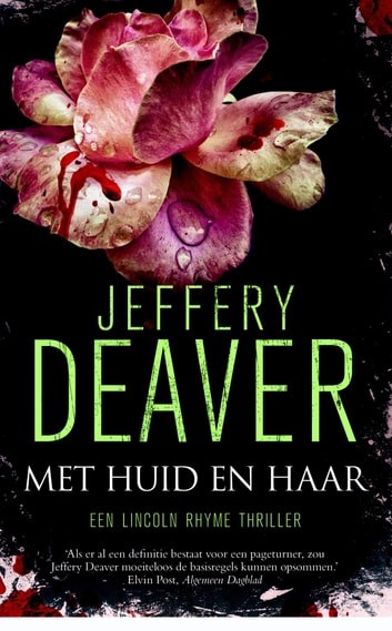 Met huid en haar ebook by Jeffery Deaver