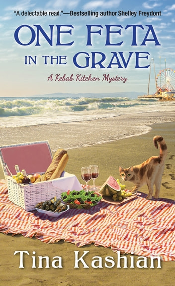 One Feta in the Grave ebook by Tina Kashian