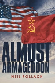 Almost Armageddon ebook by Neil Pollack