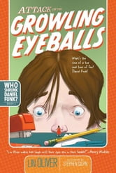 Attack of the Growling Eyeballs ebook by Lin Oliver
