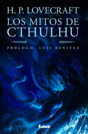 Los mitos de Cthulu ebook by Howard Phillip Lovecraft