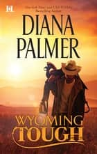 Wyoming Tough ebook by Diana Palmer