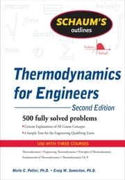 Schaum's Outline of Thermodynamics for Engineers, 2ed ebook by Merle Potter,Craig D. Somerton