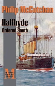Halfhyde Ordered South ebook by McCutchan, Philip