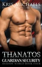 Thanatos ebook by Kris Michaels