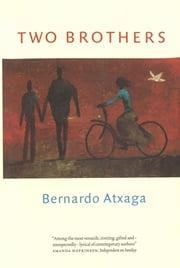 Two Brothers ebook by Bernardo Atxaga