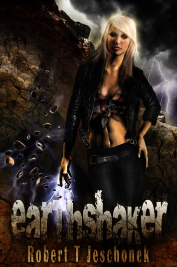 Earthshaker - An Urban Fantasy Novel ebook by Robert Jeschonek