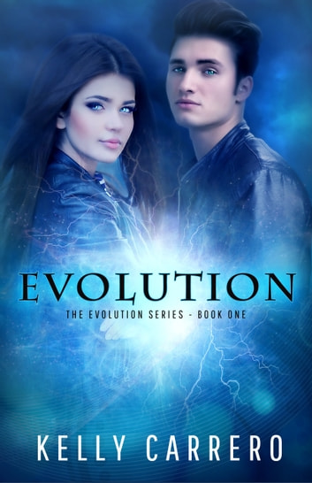 Evolution (Evolution Series Book 1) ebook by Kelly Carrero
