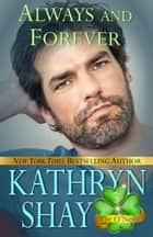 Always and Forever - Book 5 ebook by Kathryn Shay