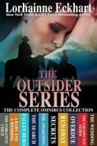The Outsider Series: The Complete Omnibus Collection ebook by