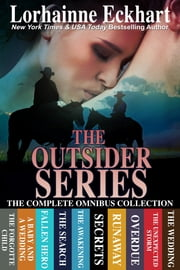 The Outsider Series: The Complete Omnibus Collection ebook by Lorhainne Eckhart