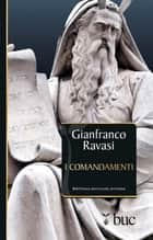 I Comandamenti ebook by Gianfranco Ravasi