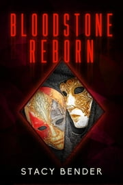Bloodstone Reborn - Sav'ine, #6 ebook by Stacy Bender