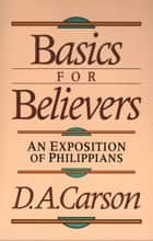 Basics for Believers ebook by D. A. Carson