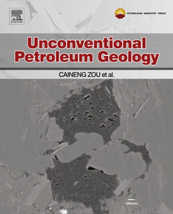 Unconventional petroleum geology ebook by caineng zou unconventional petroleum geology ebook by caineng zou fandeluxe Choice Image